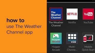 Get up-to-date weather reports with the channel app on your dish hopper.