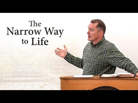 The Narrow Way to Life (Matthew 7:13-14) - Tim Conway