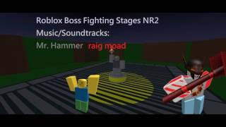 Mr Hammer (raig mood) - Roblox Boss Fighting Stages NR2 Music/Soundtrack HD