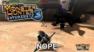 Monster Hunter Stupidity #3