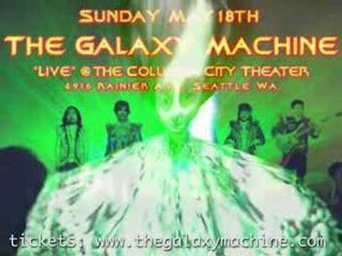 "The Galaxy Machine  ""Galactic News Flash"""