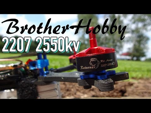 Brother Hobby Returner R3 2207 2550kv Review