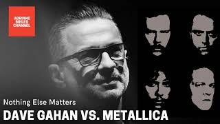 Dave Gahan Vs. Metallica - Nothing Else Matters