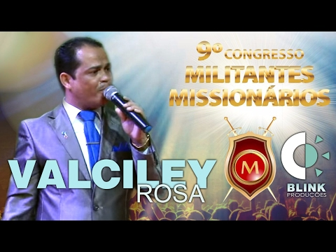 Pr. Valciley Rosa   Militantes 2017