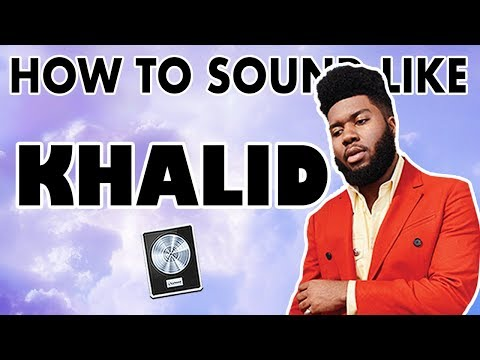 "How to Sound Like KHALID - ""Better"" Vocal Effect - Logic Pro X"