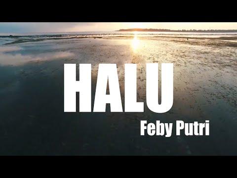 halu---feby-putri-(video-lirik)-full