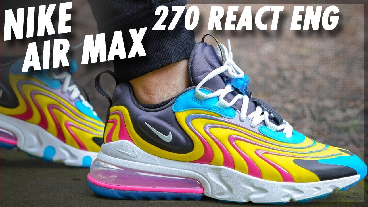 Nike Air Max 270 React Eng Detailed Look And Review Weartesters