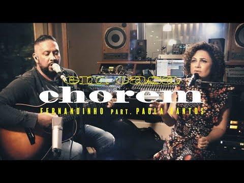 Fernandinho - Em Casa   Chorem ft. Paula Santos