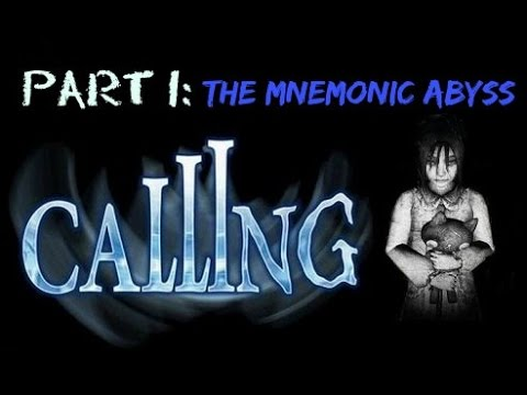 Calling [Part 1] The Mnemonic Abyss - No Commentary