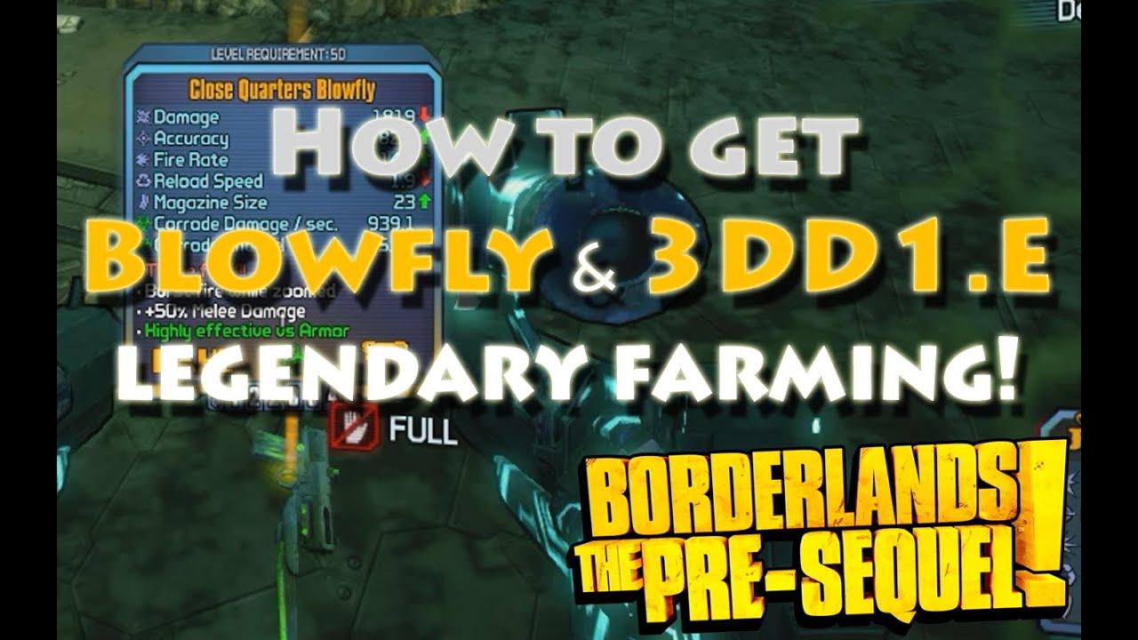 Borderlands the Pre-Sequel - Eghood and CL4P-L3K Drops Blowfly and 3DD1 E  Legendaries, Farming Guide
