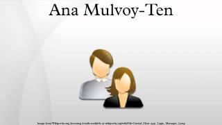 Ana Mulvoy-Ten