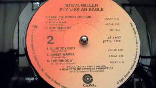 The Steve Miller Band Fly Like An Eagle