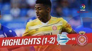 Resumen de Deportivo Alavés vs Girona FC (1-2)