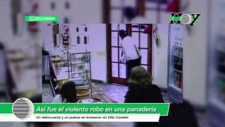 VIDEO: Así fue el violento robo en la panadería de Villa Castells