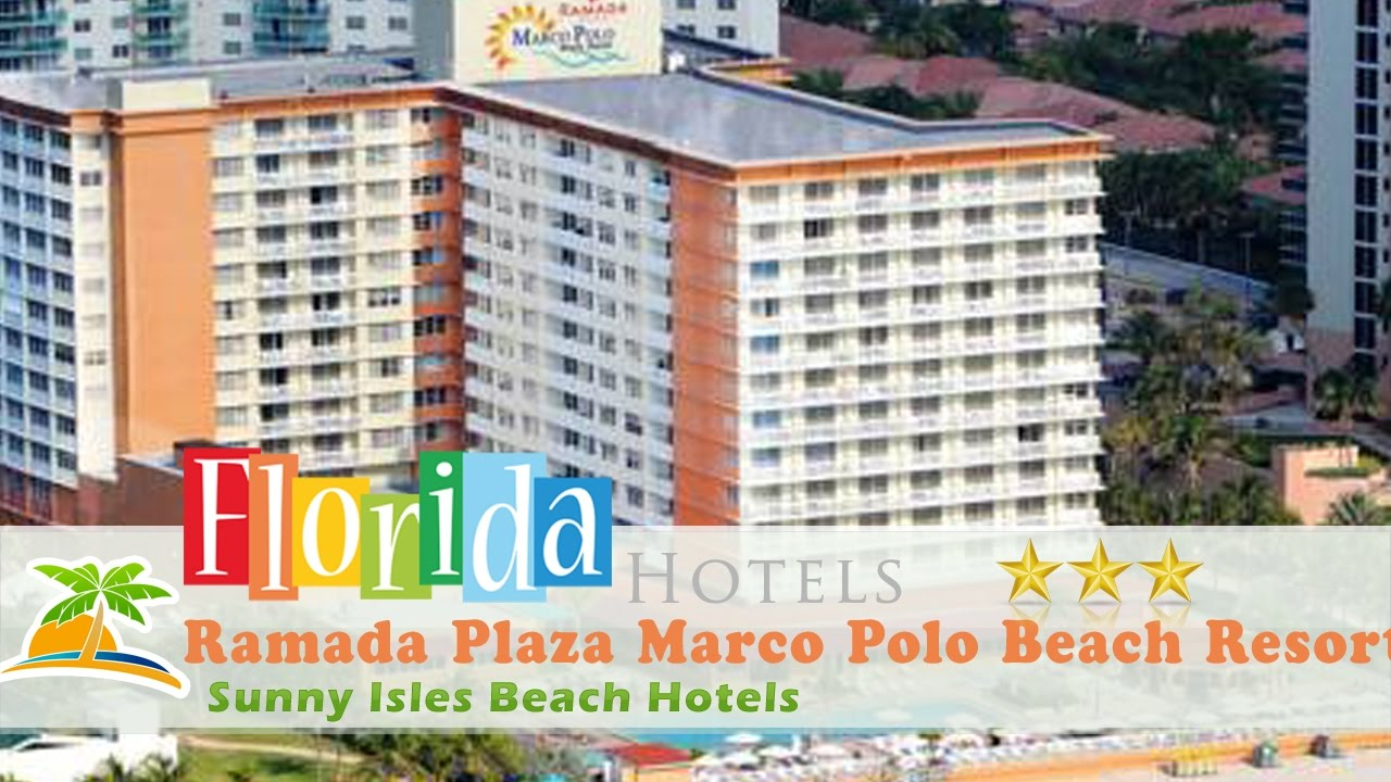 Ramada Plaza Marco Polo Beach Resort Sunny Isles Hotels Florida