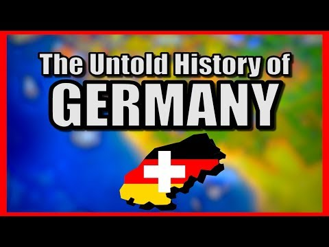 The Untold History of Germany (Civilization)