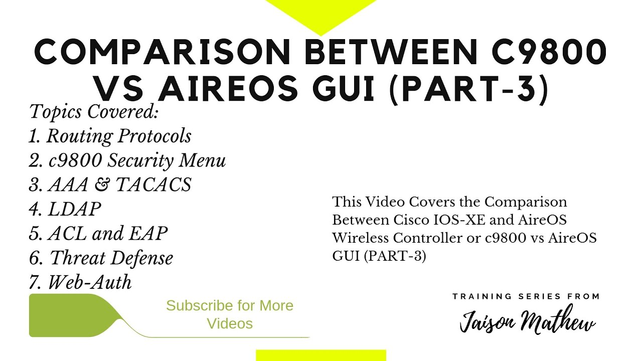 Comparison Between IOS-XE and AirOS Wireless Controller or c9800 vs AirOS  GUI (PART-3)