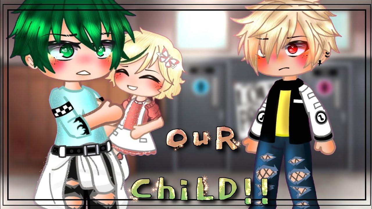 Our Child👶🏻💖!!??~||Bakudeku meets their future kid🤗•|•bnha/mha•|•bkdk gcmm•|•gacha club•|•bakudeku😚