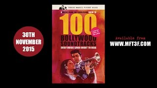 100 Bollywood Soundtracks Every Music Lover Ought To Hear