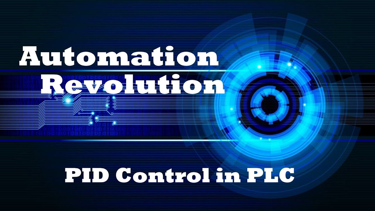 PLC Tutorial 8 : PID Control in Programmable Logic Controller (PLC)
