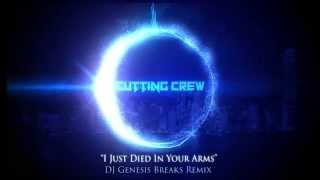 cutting crew i just died in your arms dj genesis breaks remix