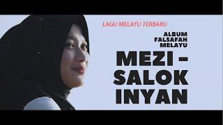 Lagu Sambas Terbaru Salok Inyan - Mezi | Album Falsafah Melayu