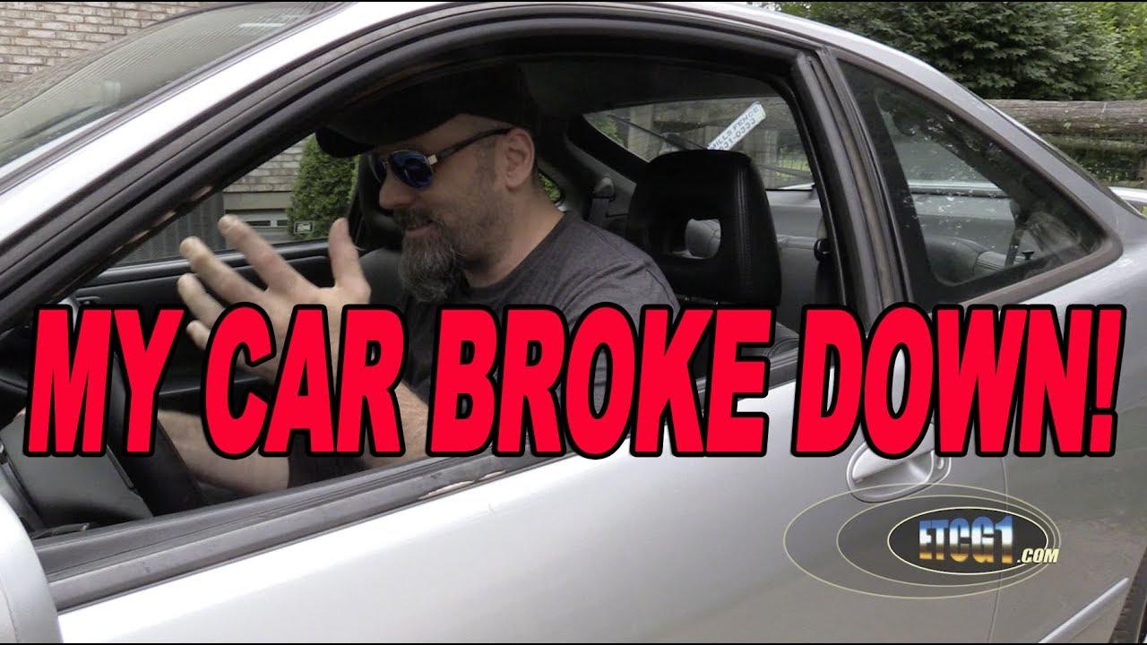 Car Broke Down >> My Car Broke Down