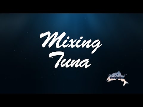 Northwest Bait & Scent - Mixing Tuna