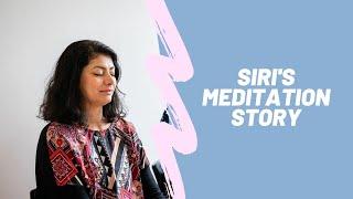 Siri from Berkeley Meditation - Meditation Story