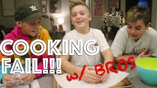 BAKING WITH MY BROS (FAIL)!