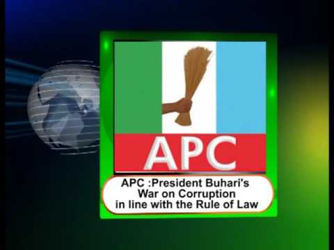 President Buhari's War On Corruption Is In Line With Rule Of Law - APC
