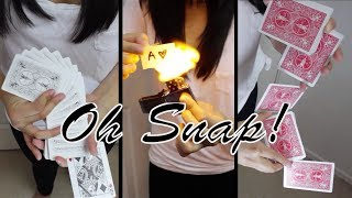 Oh Snap || Magic & Cardistry • Anna D