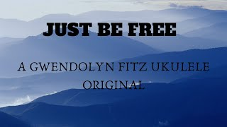 Just Be Free(Original)