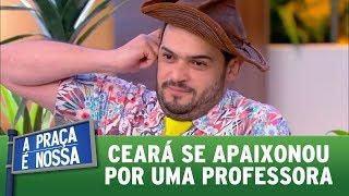 Ceara Se Apaixonou Por Uma Professora  A Praça é Nossa 100817