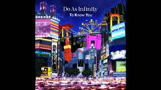 Do As Infinity x Hiroyuki Sawano – To Know You
