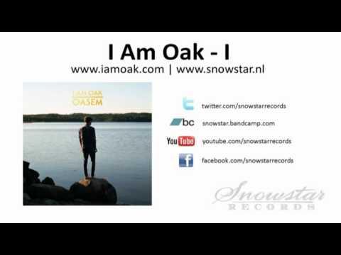 I Am Oak - I