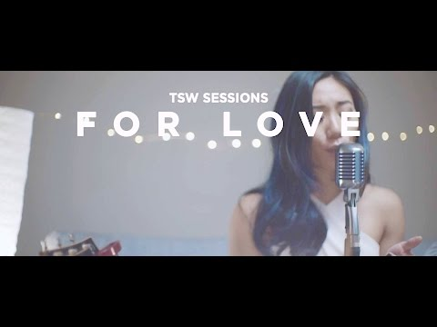 For Love (Sessions #2) - The Sam Willows