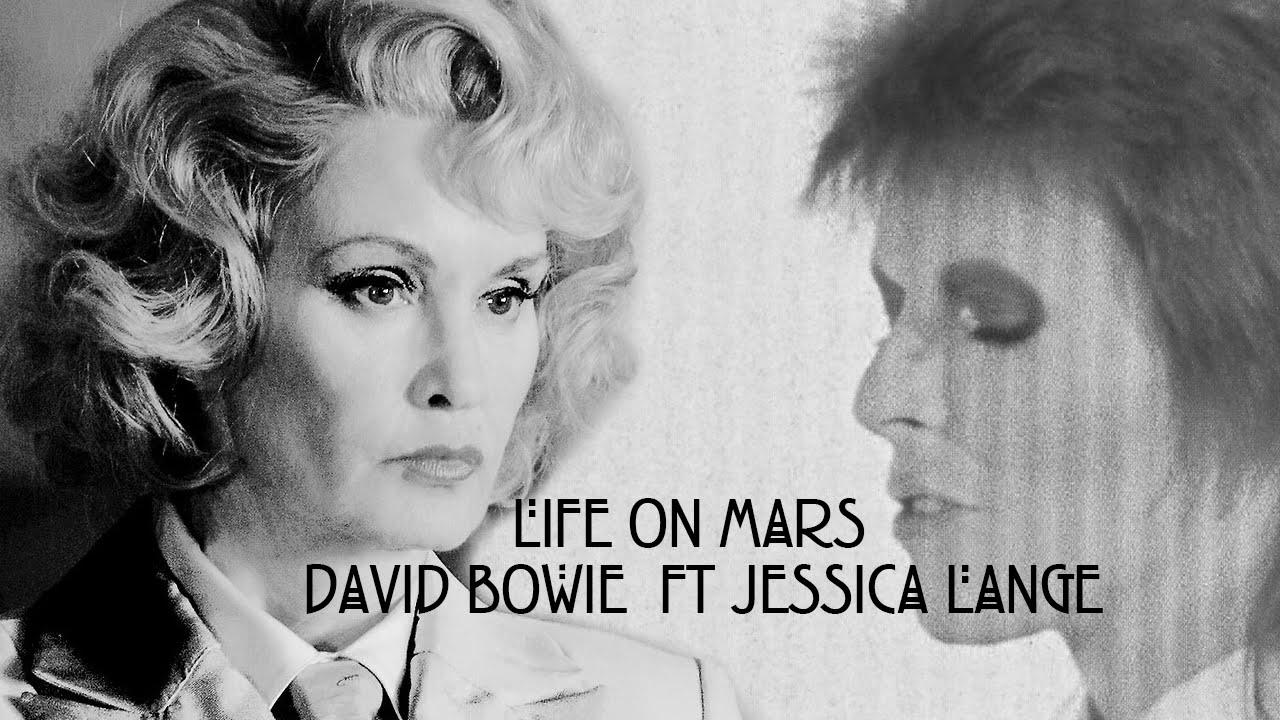 Life On Mars? - David Bowie Ft. Jessica Lange (Audio ...
