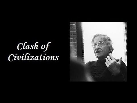 Noam Chomsky - Clash Of Civilizations