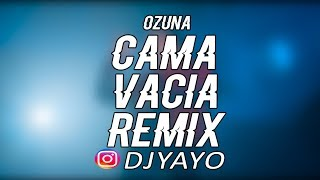 CAMA VACIA (REMIX) ✘ DJ YAYO 🔴 Video