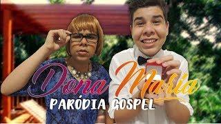 Baixar DONA MARIA - THIAGO BRAVA FT. JORGE | PARÓDIA GOSPEL