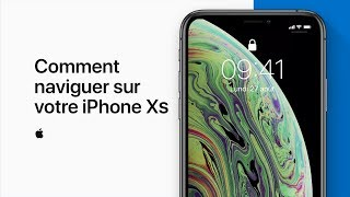 Comment naviguer sur votre iPhone X, iPhone XS et iPhone XS Max  - Assistance Apple