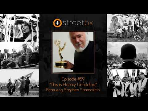 This is History Unfolding Part 1 - Interview with Photographer Stephen Somerstein
