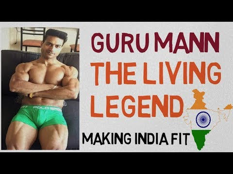 Guru Mann The Living Legend/ Making INDIA Fit/ Best Of The Indian Fitness Industry