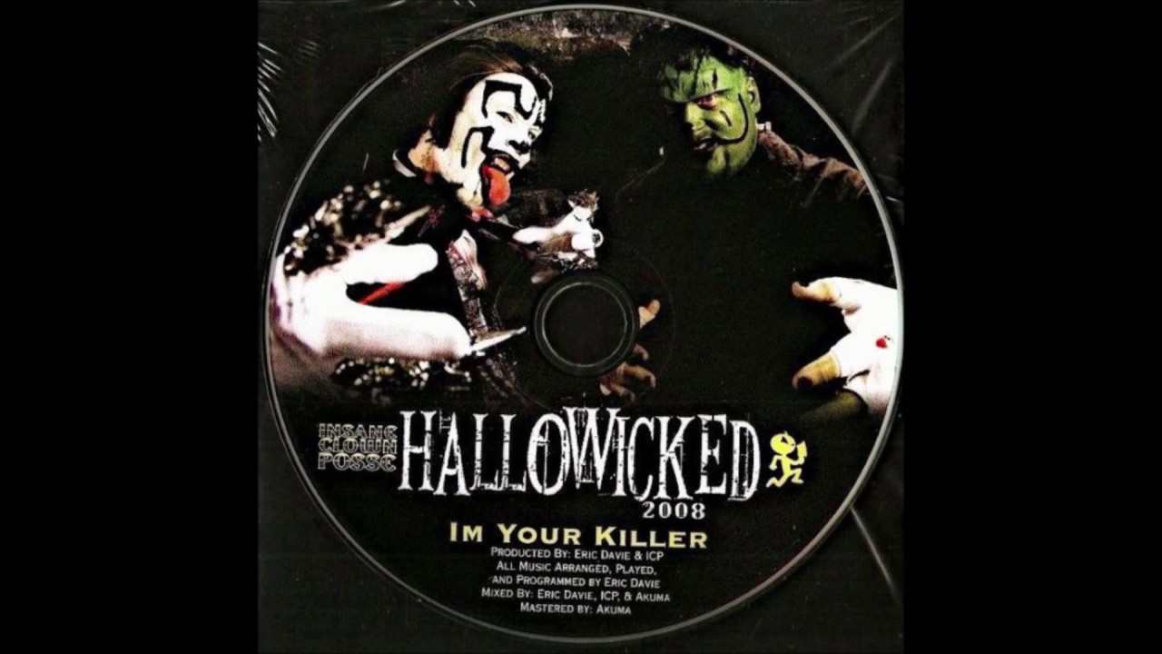 "Hallowicked - 2008: ""I'm Your Killer"" (single)"