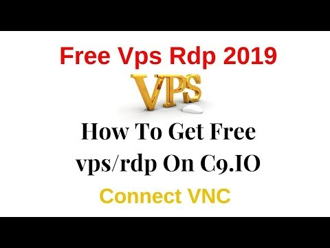 free-vps-rdp-2019-how-to-get-free-vps-rdp-on-c9-io-connect-vnc