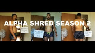 Alpha Shred Season 2