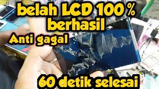 Cara memisahkan lcd dengan touchscreen berhasil 100%