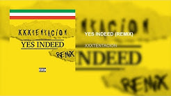 XXXTENTACION - YES INDEED (REMIX) (Official Audio Concept By Zx Music)