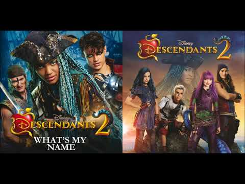 What's My Name x Chillin' Like A Villain - Descendants 2 Cast (Mashup)